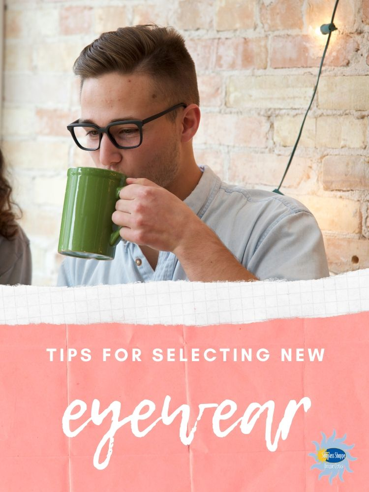 Picking out a new pair of glasses is not easy. Whether you are in the market for eyeglasses or sunglasses, here are some tips for selecting new eyewear.