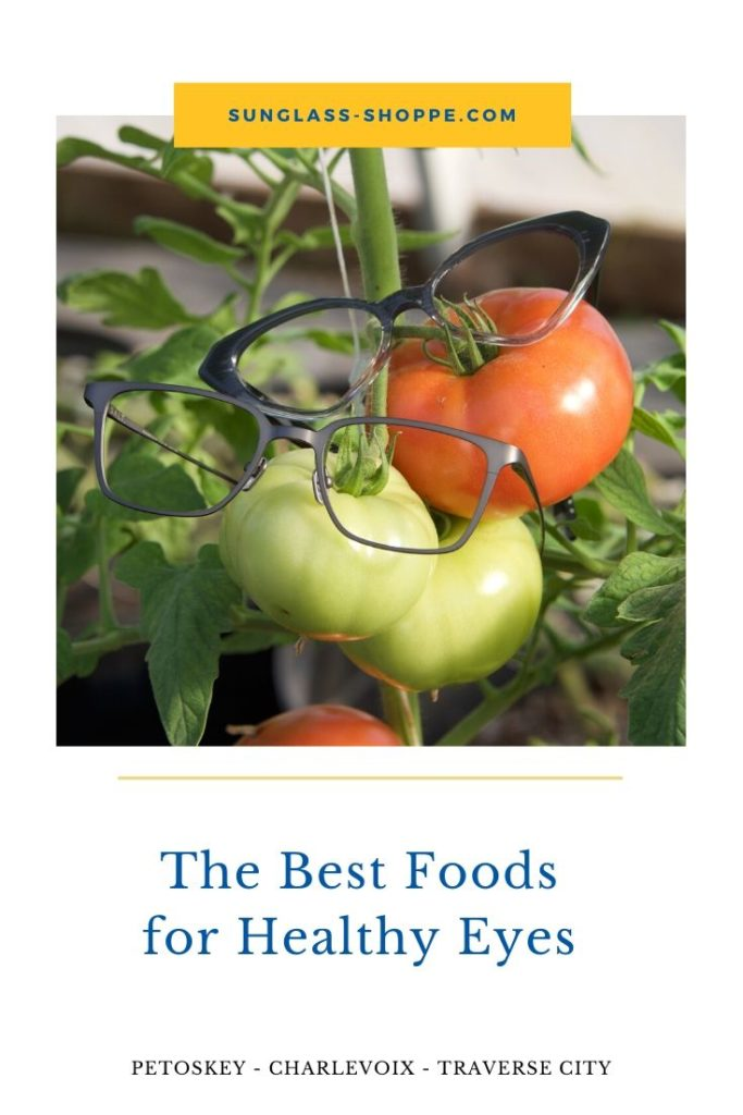 The Best Foods for Healthy Eyes from The Sunglass-Shoppe in Petoskey, Charlevoix, and Traverse City, MI